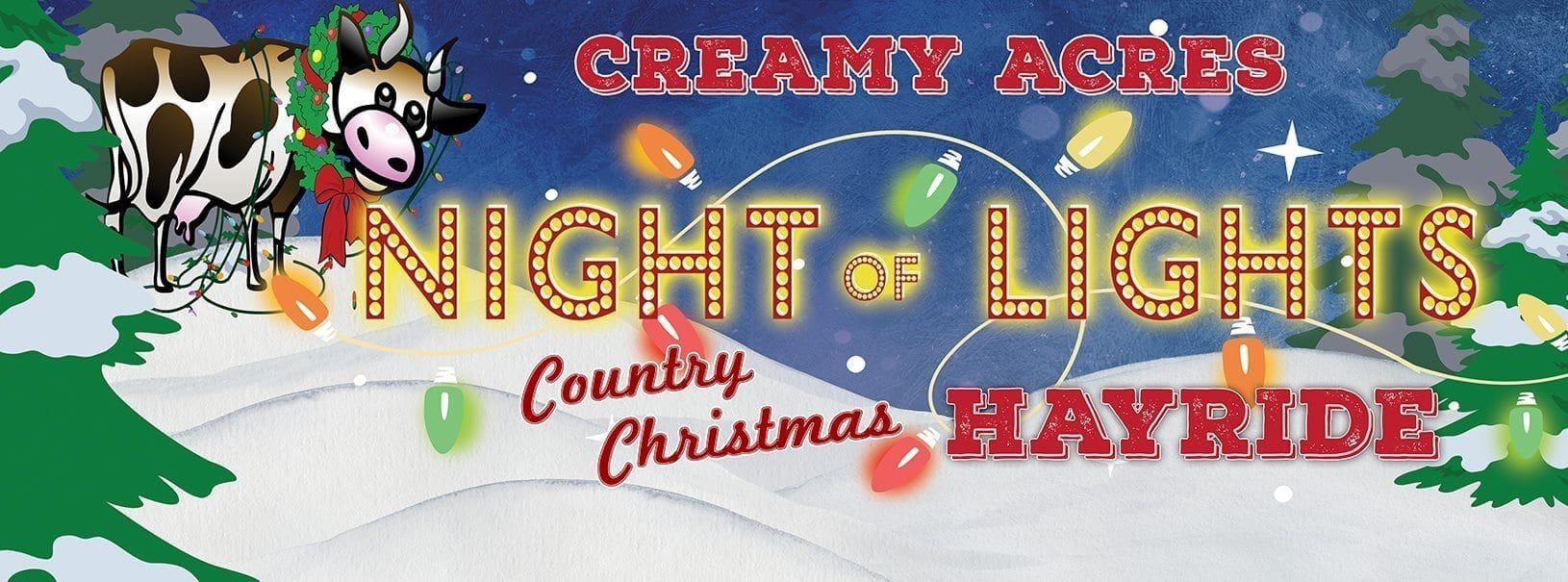 "creamy acres logo reading ""night of lights country christmas hayride"""