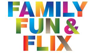 Family Fun & Flix Poster