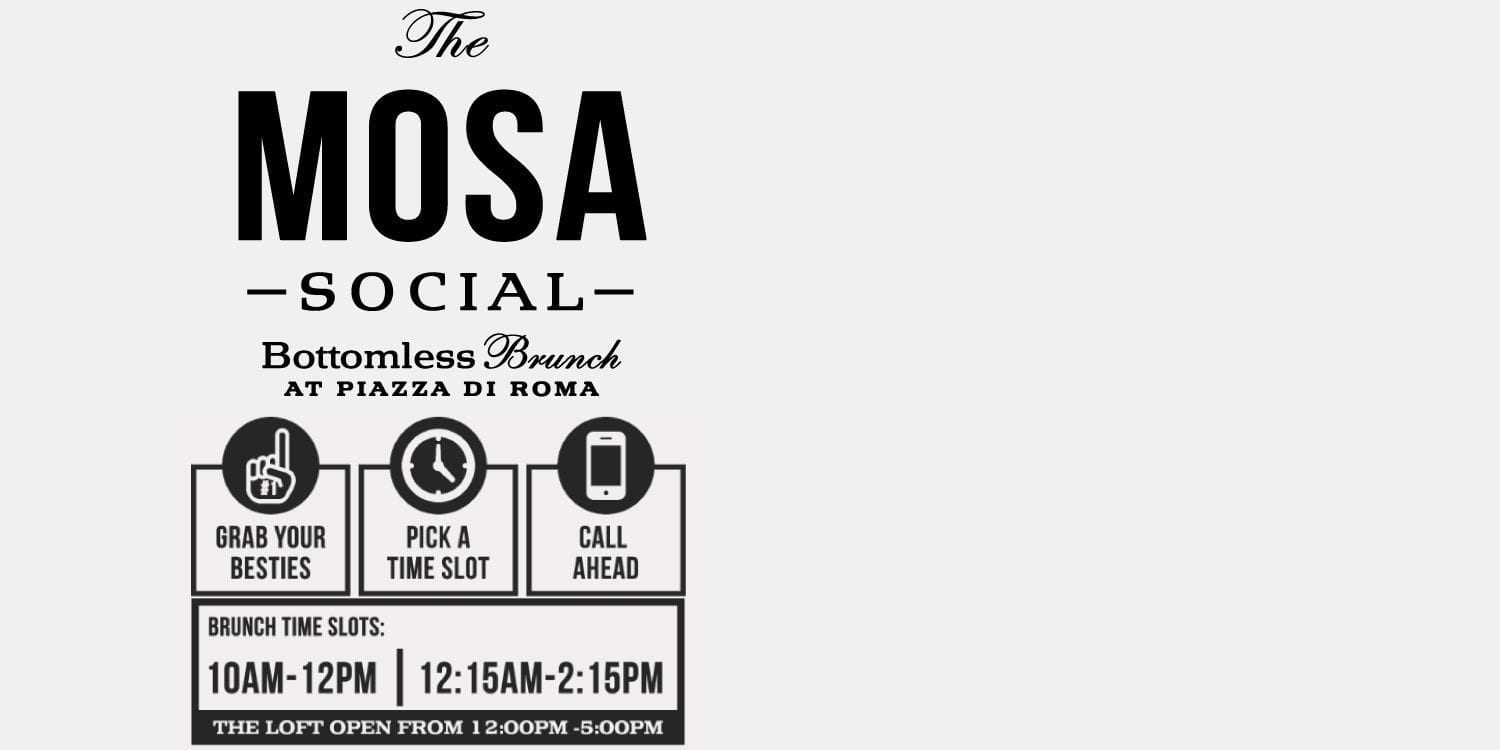 Poster for Mosa Social Bottomless Brunch at Piazza di Roma